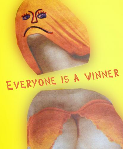 Everyone is a winner